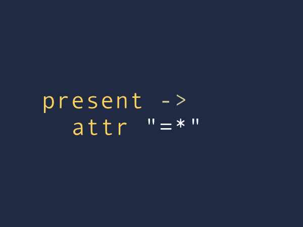 A present expression has an attribute, followed by