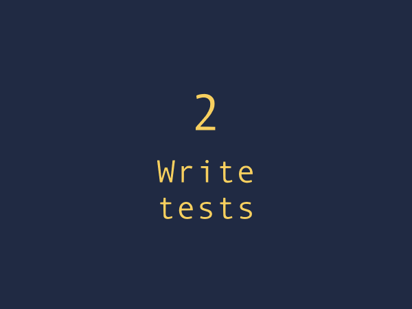 Best practice 2. Write tests to check your grammar.