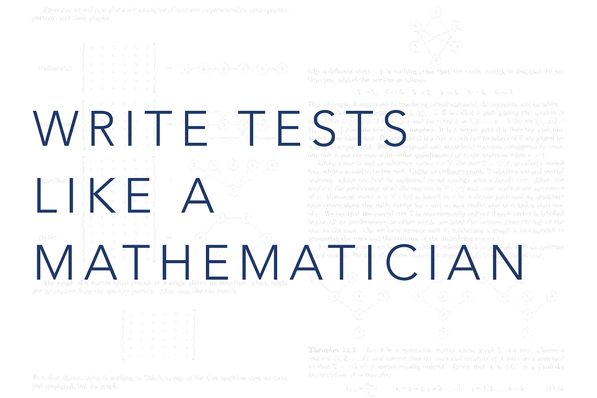 Title image for Write Tests Like a Mathematician